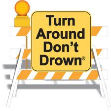 Turn Around Dont Dround Caution ;light
